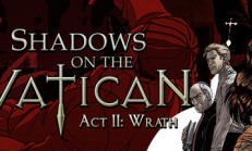 Shadows on the Vatican Act II: Wrath İndir Yükle