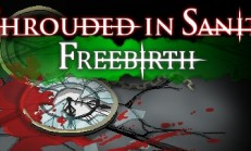 Shrouded in Sanity: Freebirth İndir Yükle