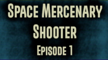 Space Mercenary Shooter : Episode 1 İndir Yükle