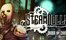 SteamDolls – Order Of Chaos : Concept Demo İndir Yükle
