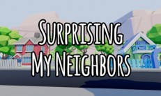 Surprising My Neighbors İndir Yükle