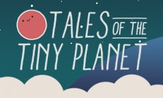 Tales of the Tiny Planet İndir Yükle