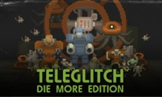 Teleglitch: Die More Edition İndir Yükle