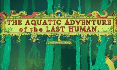The Aquatic Adventure of the Last Human İndir Yükle