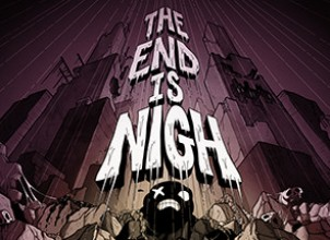 The End Is Nigh İndir Yükle