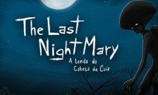 The Last NightMary – A Lenda do Cabeça de Cuia İndir Yükle