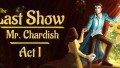 The Last Show of Mr. Chardish: Act I İndir Yükle