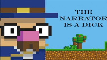 The Narrator Is a DICK İndir Yükle