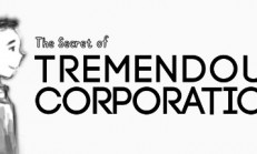 The Secret of Tremendous Corporation İndir Yükle