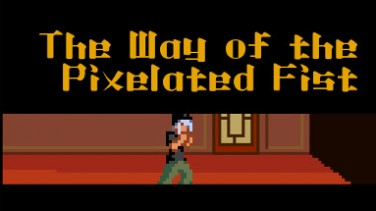 The Way of the Pixelated Fist İndir Yükle