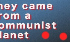 They Came From a Communist Planet İndir Yükle