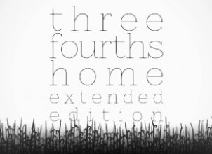Three Fourths Home: Extended Edition İndir Yükle
