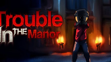 Trouble In The Manor İndir Yükle