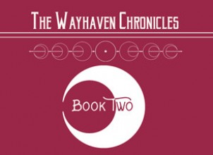 Wayhaven Chronicles: Book Two İndir Yükle