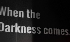 When the Darkness comes İndir Yükle