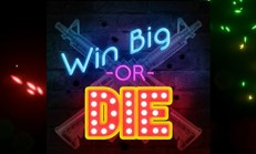 Win Big Or Die İndir Yükle