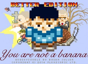 You Are Not a Banana: Better Edition İndir Yükle